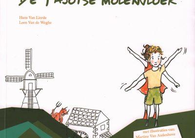 De Pajotse Molenvloek - Schrijvers Hans Van Lierde en Leen Van de Weghe - Erfgoedcel